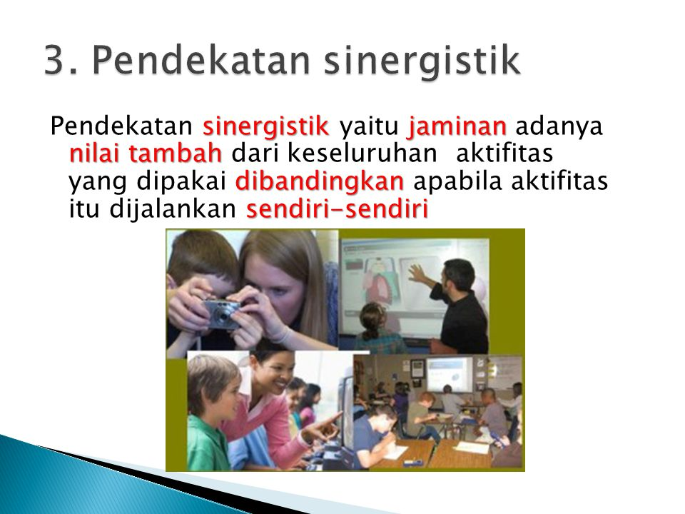 3. Pendekatan sinergistik