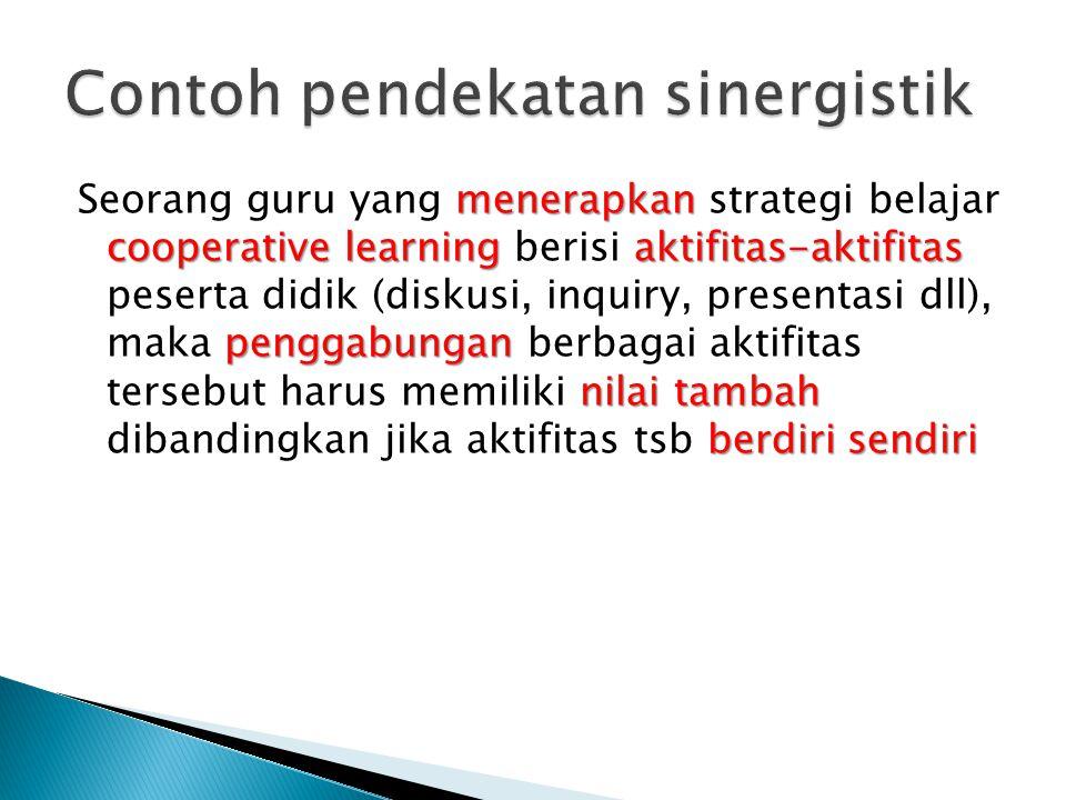 Contoh pendekatan sinergistik