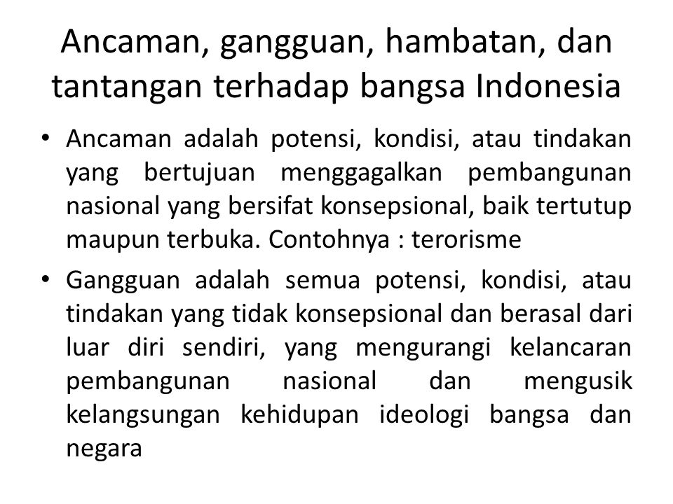 Ancaman, gangguan, hambatan, dan tantangan terhadap bangsa Indonesia