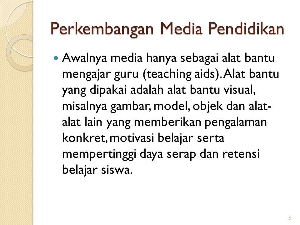 Perkembangan Media Pendidikan