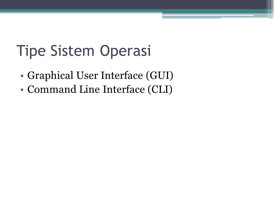 Tipe Sistem Operasi Graphical User Interface (GUI)