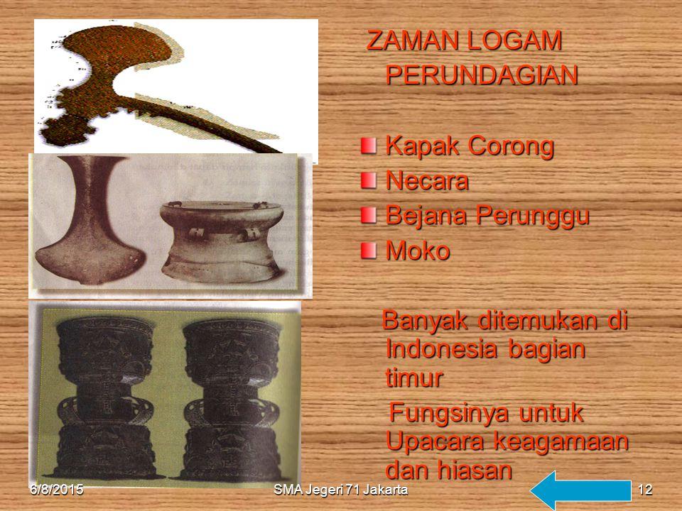 Banyak ditemukan di Indonesia bagian timur