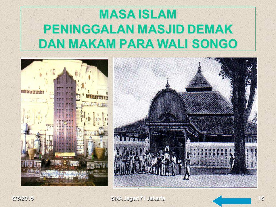 MASA ISLAM PENINGGALAN MASJID DEMAK DAN MAKAM PARA WALI SONGO