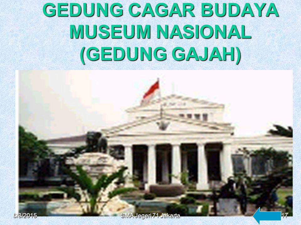 GEDUNG CAGAR BUDAYA MUSEUM NASIONAL (GEDUNG GAJAH)