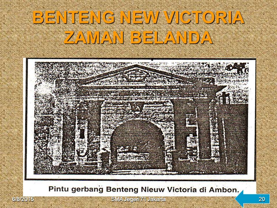 BENTENG NEW VICTORIA ZAMAN BELANDA