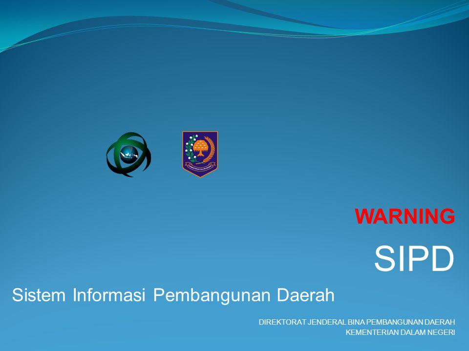 SIPD WARNING Sistem Informasi Pembangunan Daerah