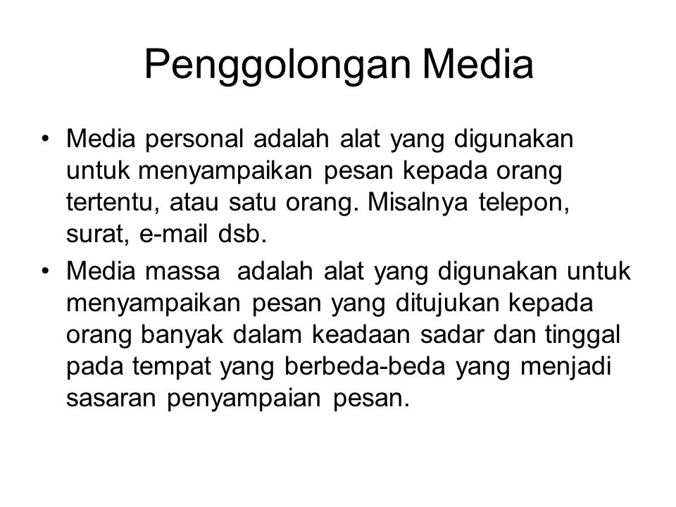 Penggolongan Media