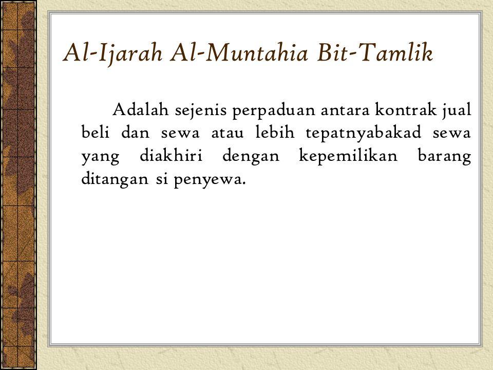 Al-Ijarah Al-Muntahia Bit-Tamlik