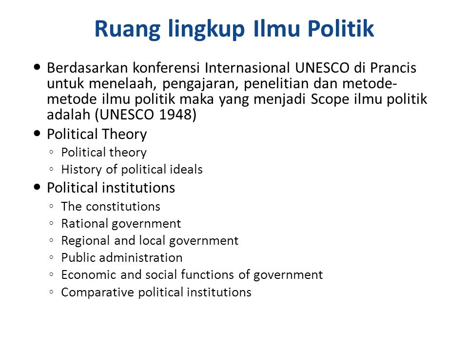 Ruang lingkup Ilmu Politik