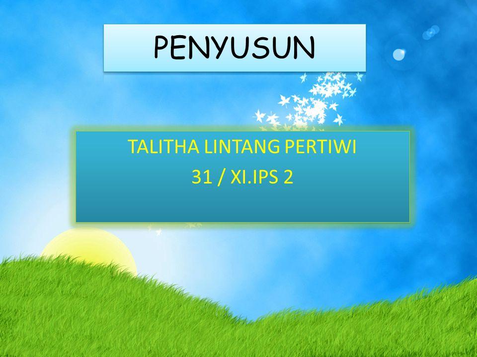 TALITHA LINTANG PERTIWI 31 / XI.IPS 2