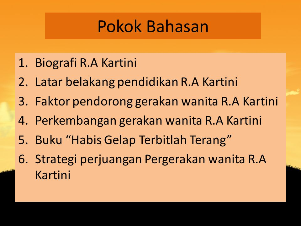 Pokok Bahasan Biografi R.A Kartini