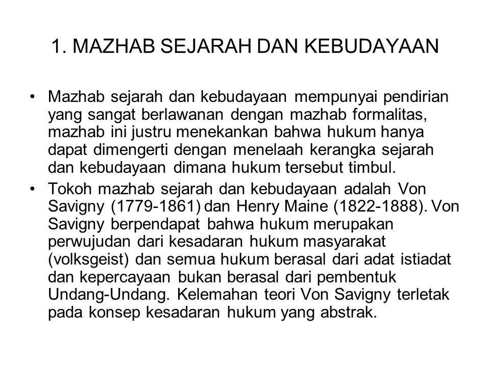 1. MAZHAB SEJARAH DAN KEBUDAYAAN