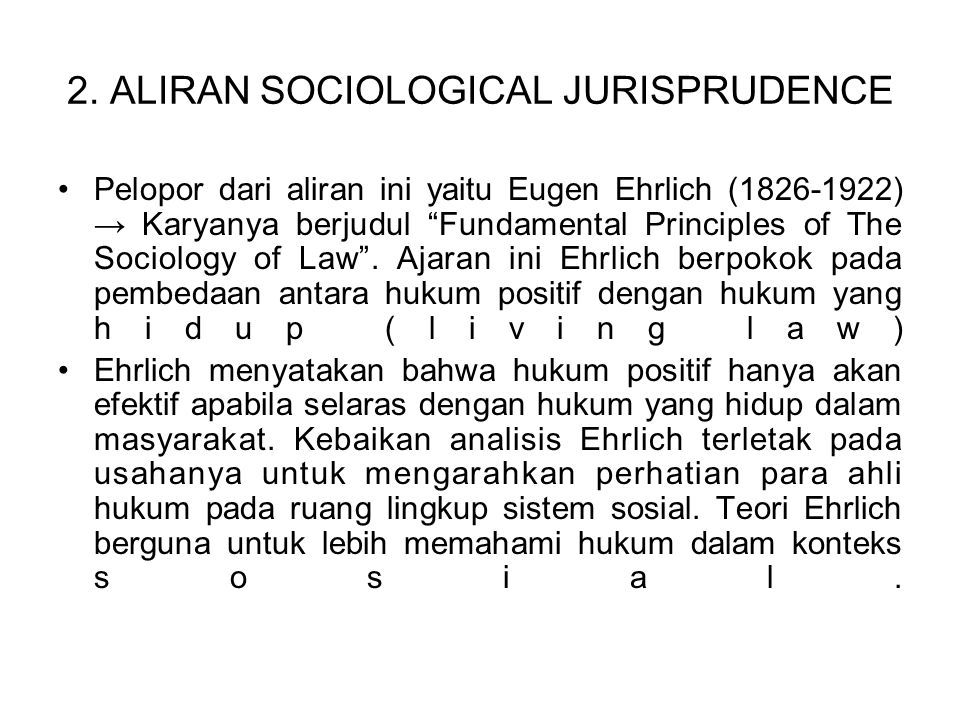 2. ALIRAN SOCIOLOGICAL JURISPRUDENCE