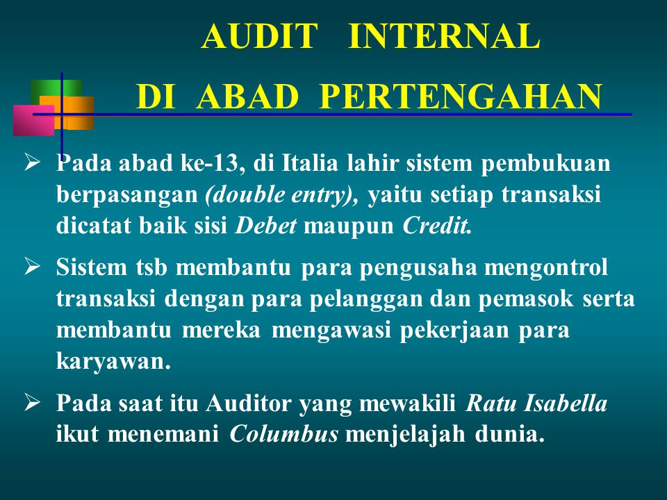 AUDIT INTERNAL DI ABAD PERTENGAHAN