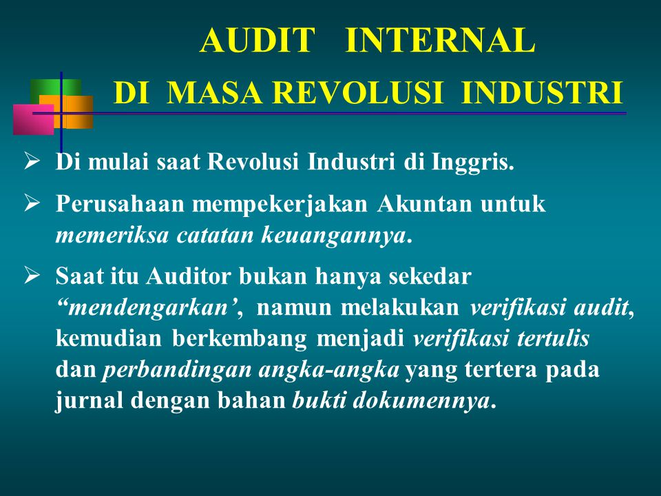 AUDIT INTERNAL DI MASA REVOLUSI INDUSTRI