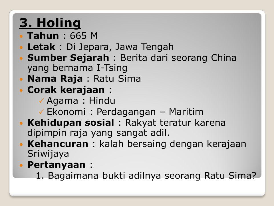 3. Holing Tahun : 665 M Letak : Di Jepara, Jawa Tengah