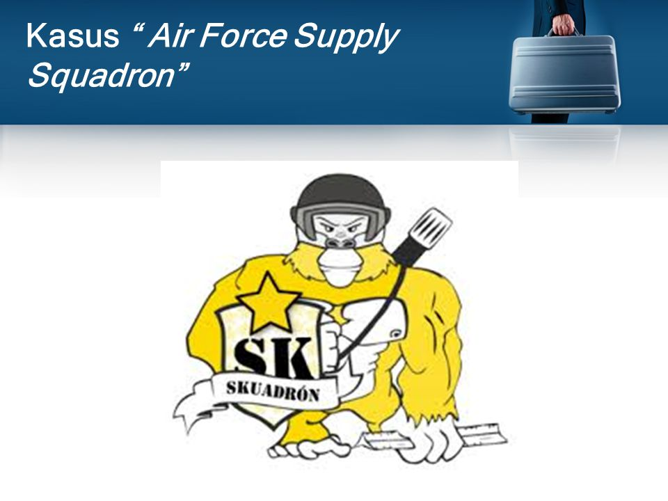 Kasus Air Force Supply Squadron