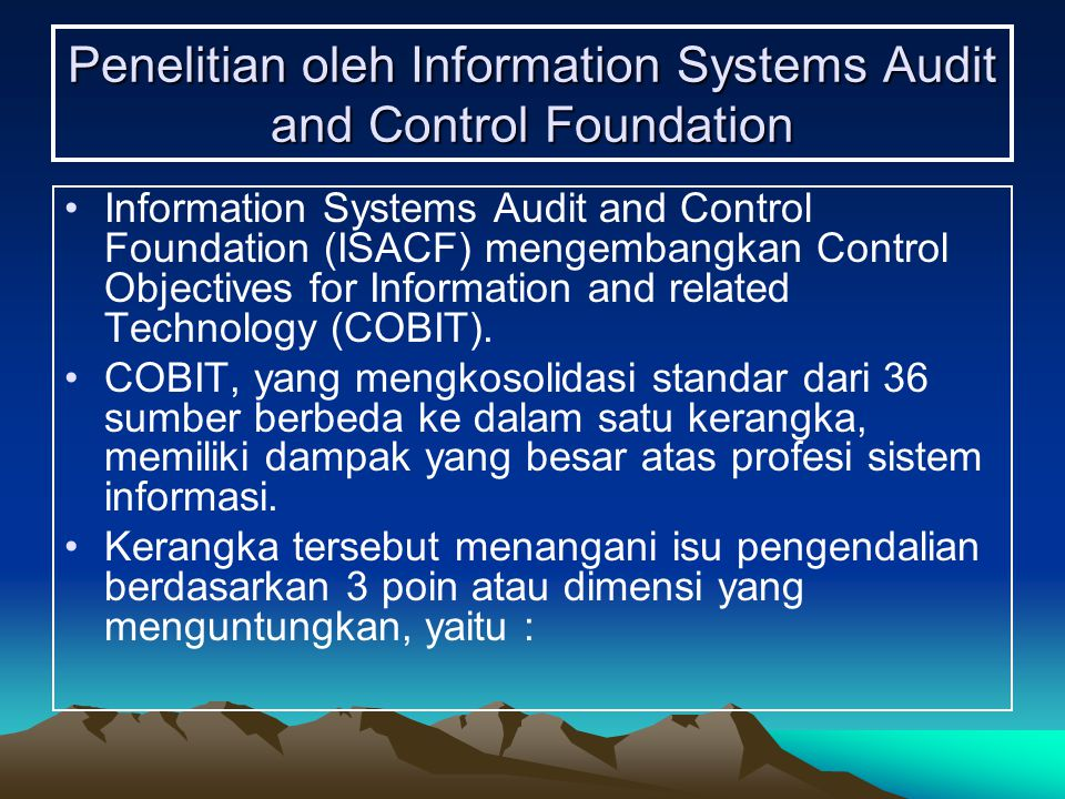 Penelitian oleh Information Systems Audit and Control Foundation