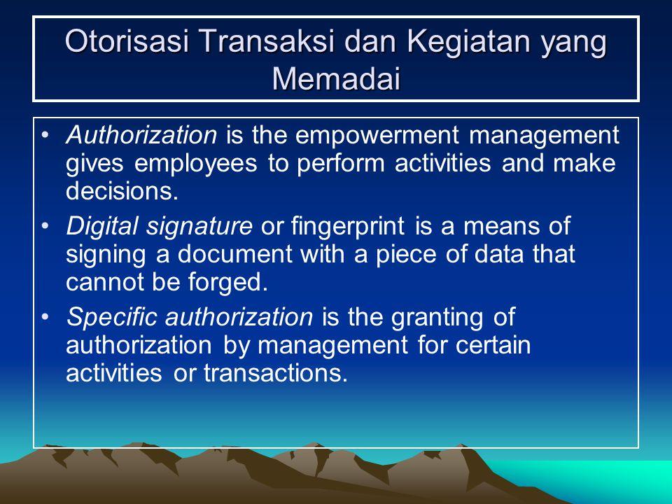 Otorisasi Transaksi dan Kegiatan yang Memadai