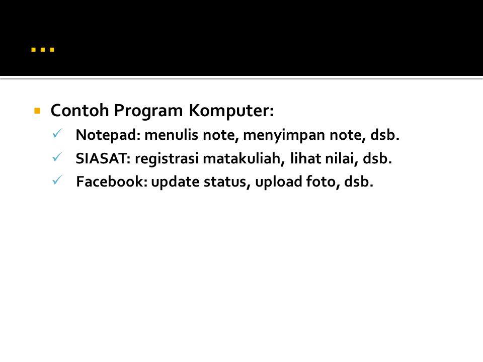 ... Contoh Program Komputer: