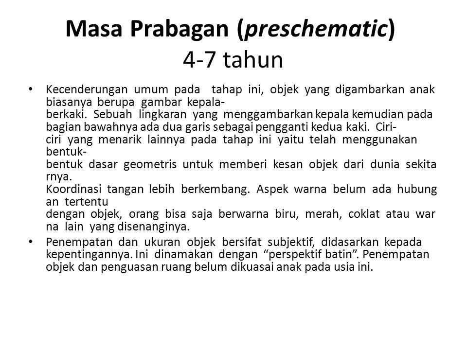 Masa Prabagan (preschematic) 4-7 tahun