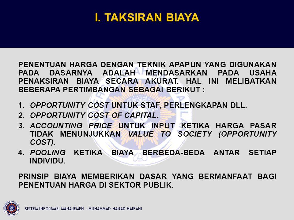 I. TAKSIRAN BIAYA