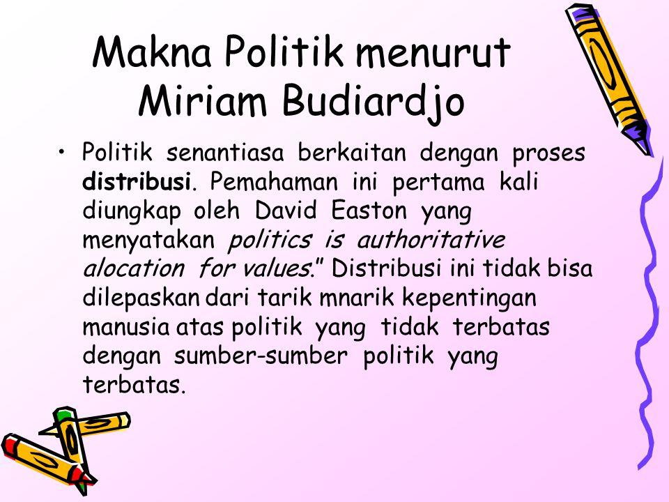 Makna Politik menurut Miriam Budiardjo