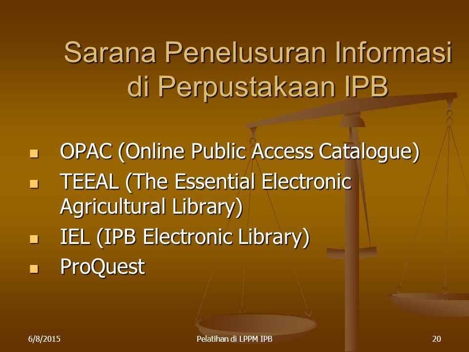 Sarana Penelusuran Informasi di Perpustakaan IPB