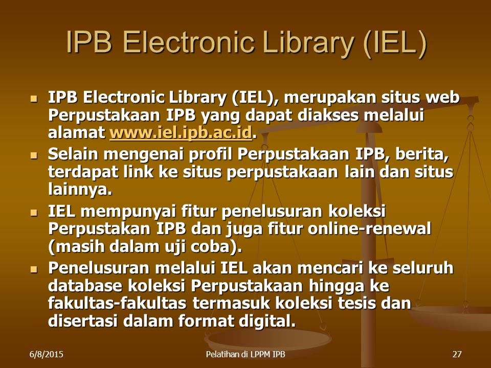 IPB Electronic Library (IEL)