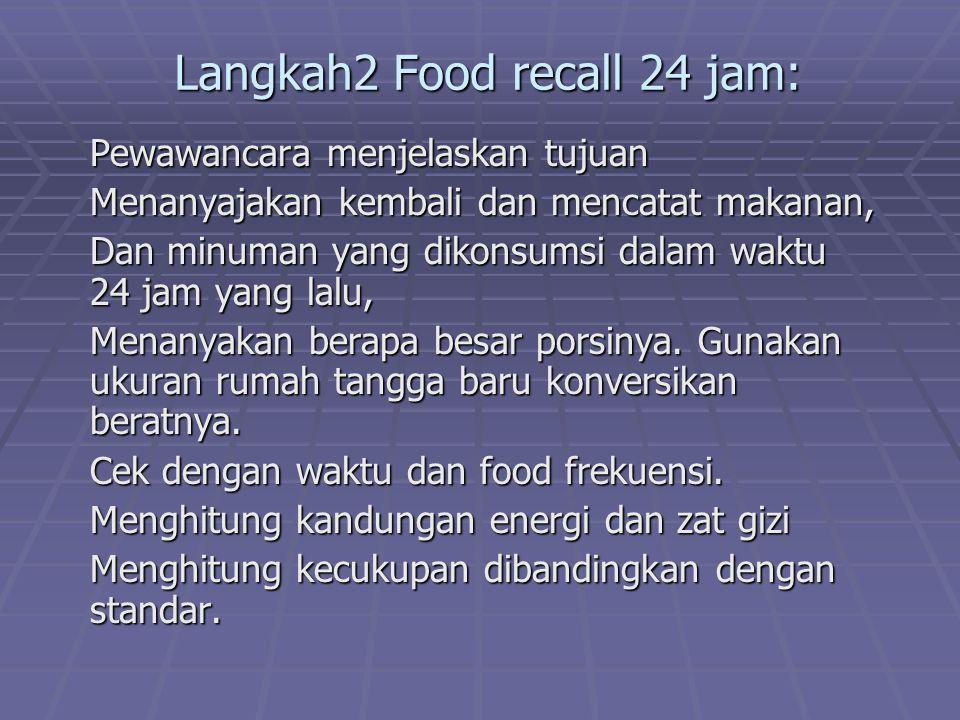 Langkah2 Food recall 24 jam: