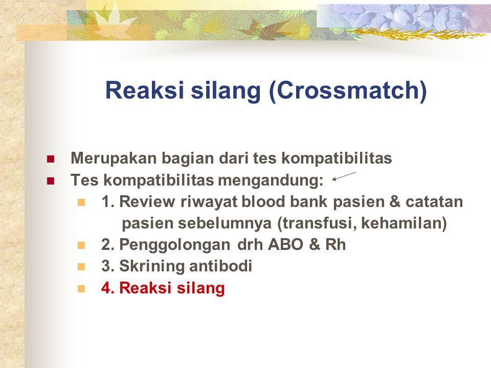 Reaksi silang (Crossmatch)