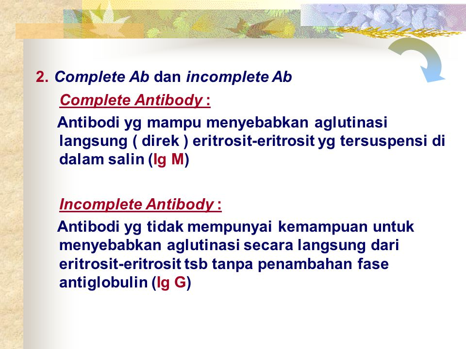 2. Complete Ab dan incomplete Ab