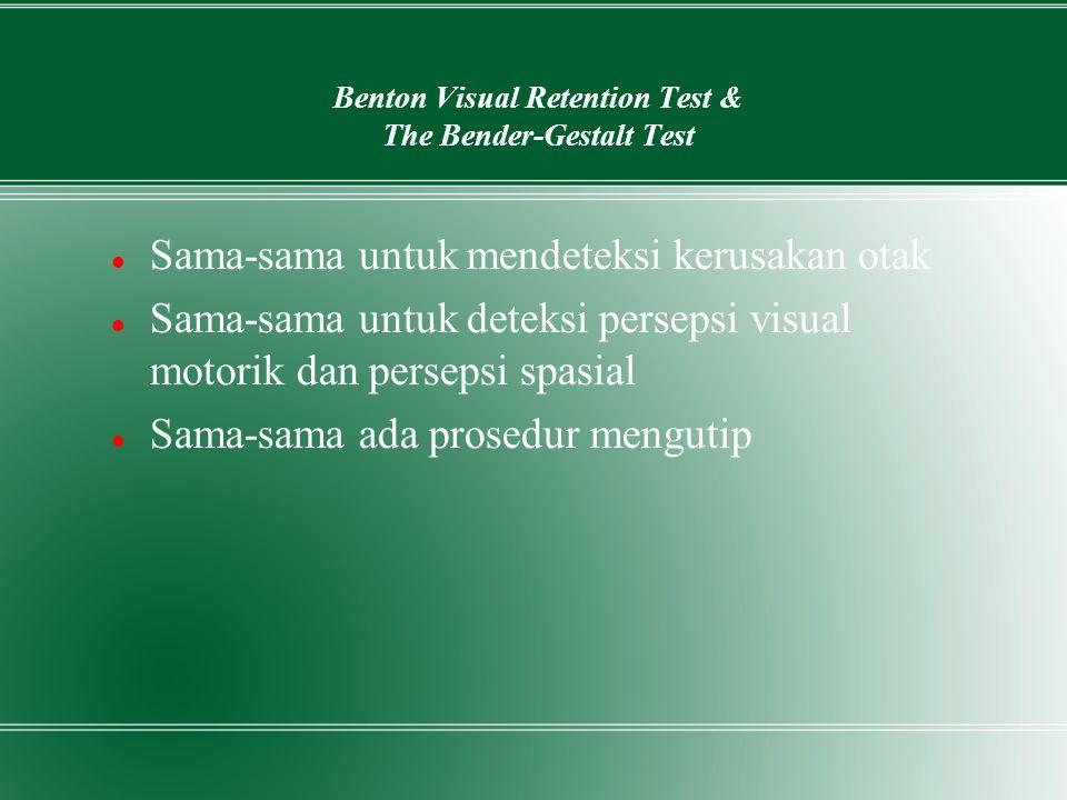 Benton Visual Retention Test & The Bender-Gestalt Test