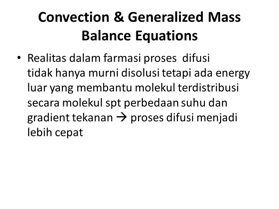 Convection & Generalized Mass Balance Equations