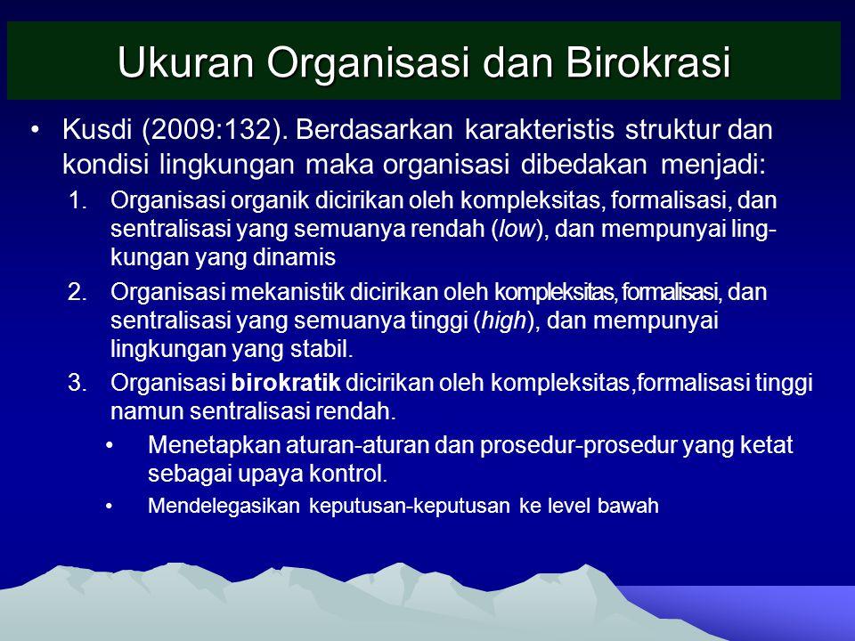 Ukuran Organisasi dan Birokrasi