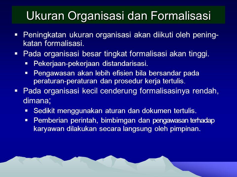 Ukuran Organisasi dan Formalisasi