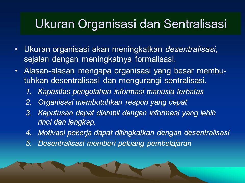 Ukuran Organisasi dan Sentralisasi