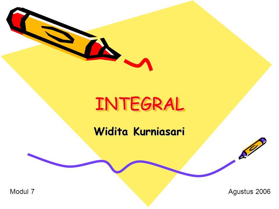 INTEGRAL Widita Kurniasari Modul 7 Agustus 2006