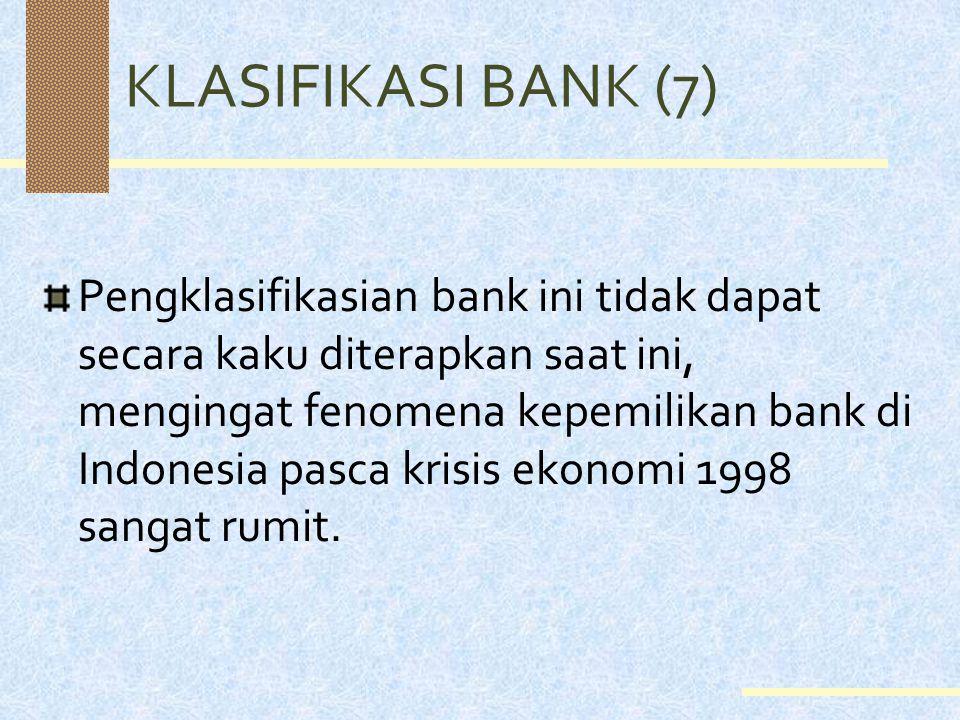 KLASIFIKASI BANK (7)