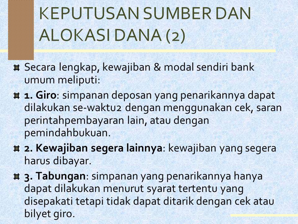 KEPUTUSAN SUMBER DAN ALOKASI DANA (2)