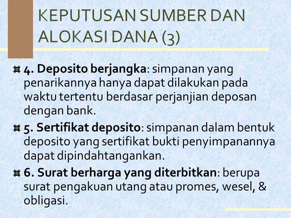 KEPUTUSAN SUMBER DAN ALOKASI DANA (3)