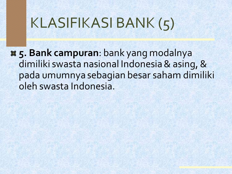 KLASIFIKASI BANK (5)