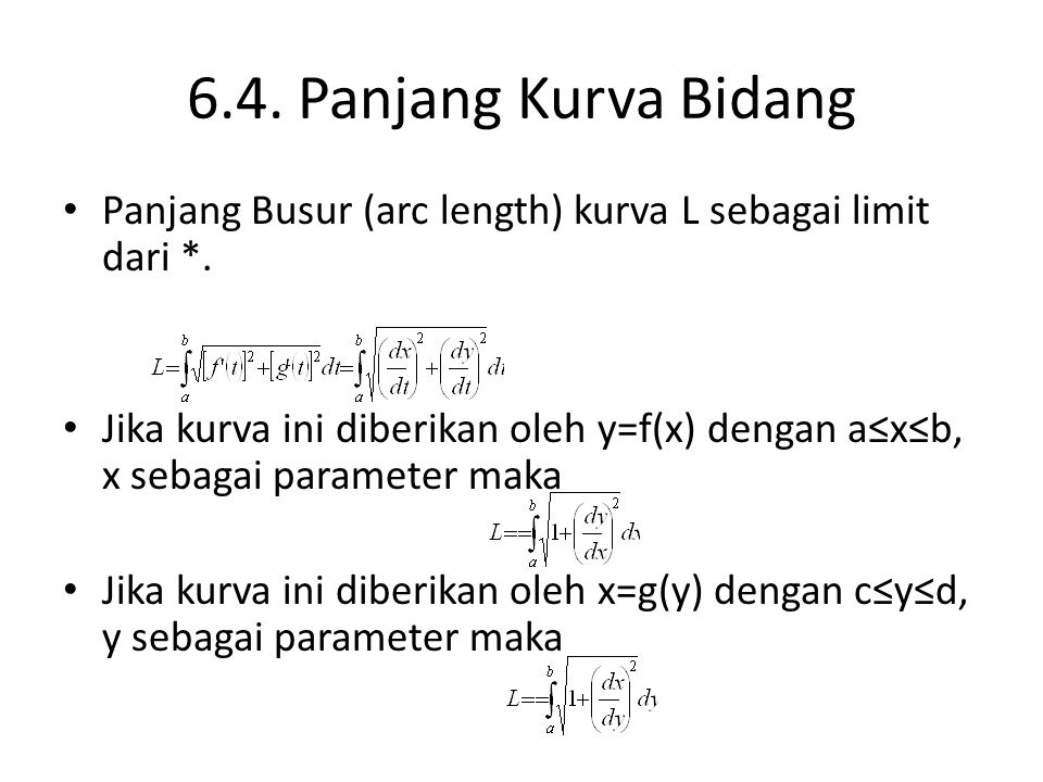 6.4. Panjang Kurva Bidang Panjang Busur (arc length) kurva L sebagai limit dari *.