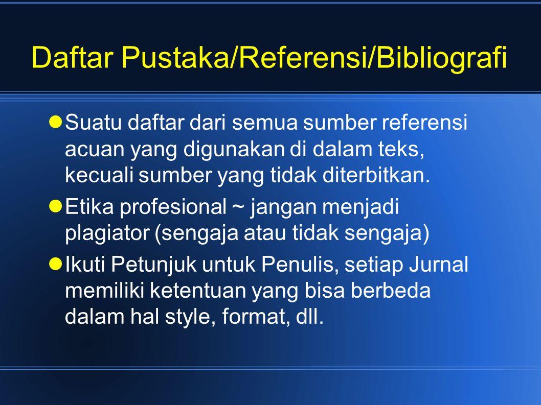 Daftar Pustaka/Referensi/Bibliografi