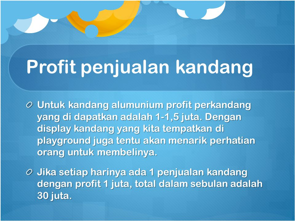 Profit penjualan kandang