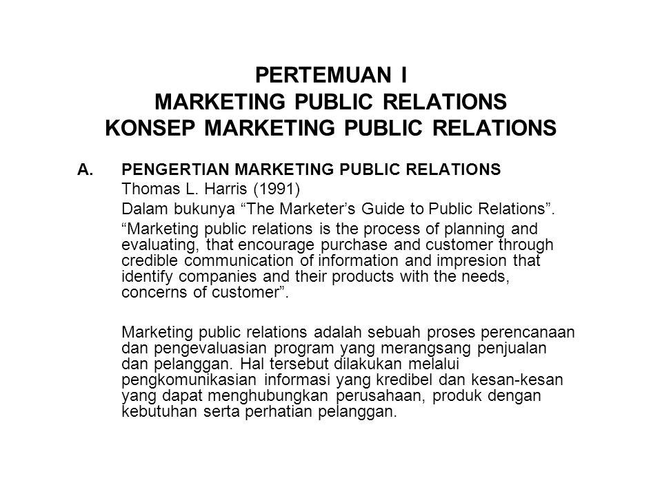 PERTEMUAN I MARKETING PUBLIC RELATIONS KONSEP MARKETING PUBLIC RELATIONS