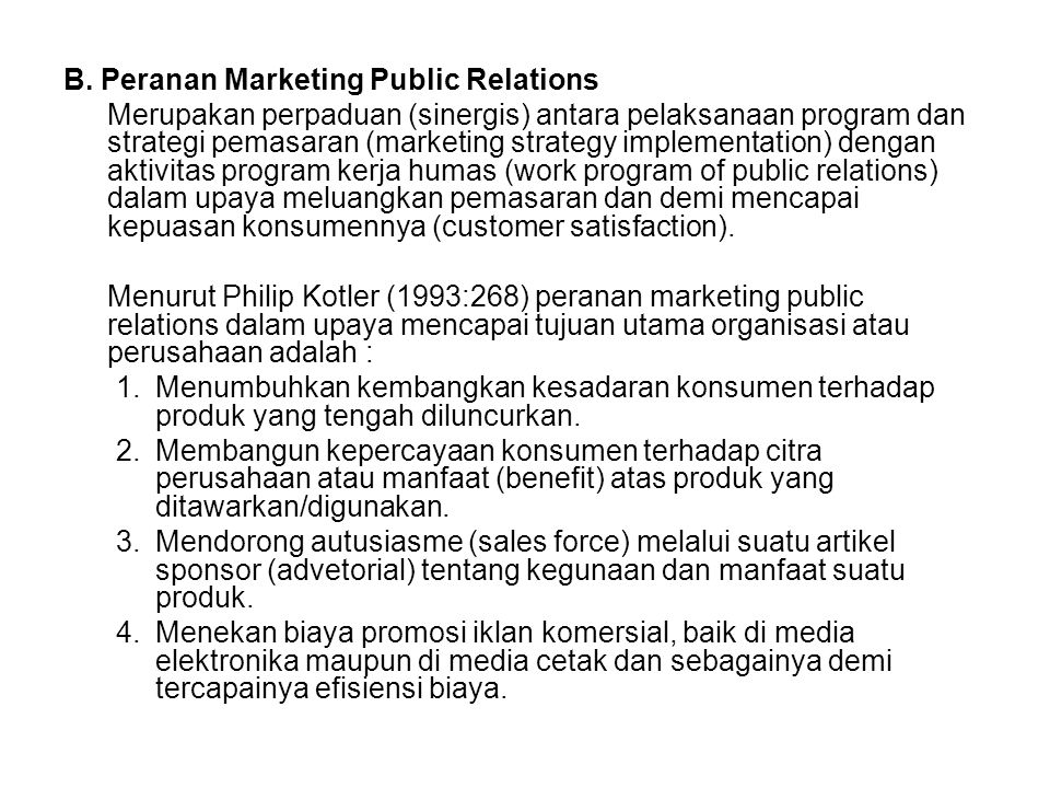 B. Peranan Marketing Public Relations