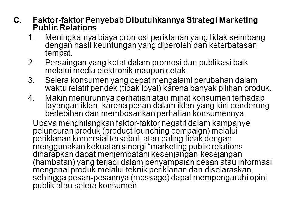 C. Faktor-faktor Penyebab Dibutuhkannya Strategi Marketing Public Relations