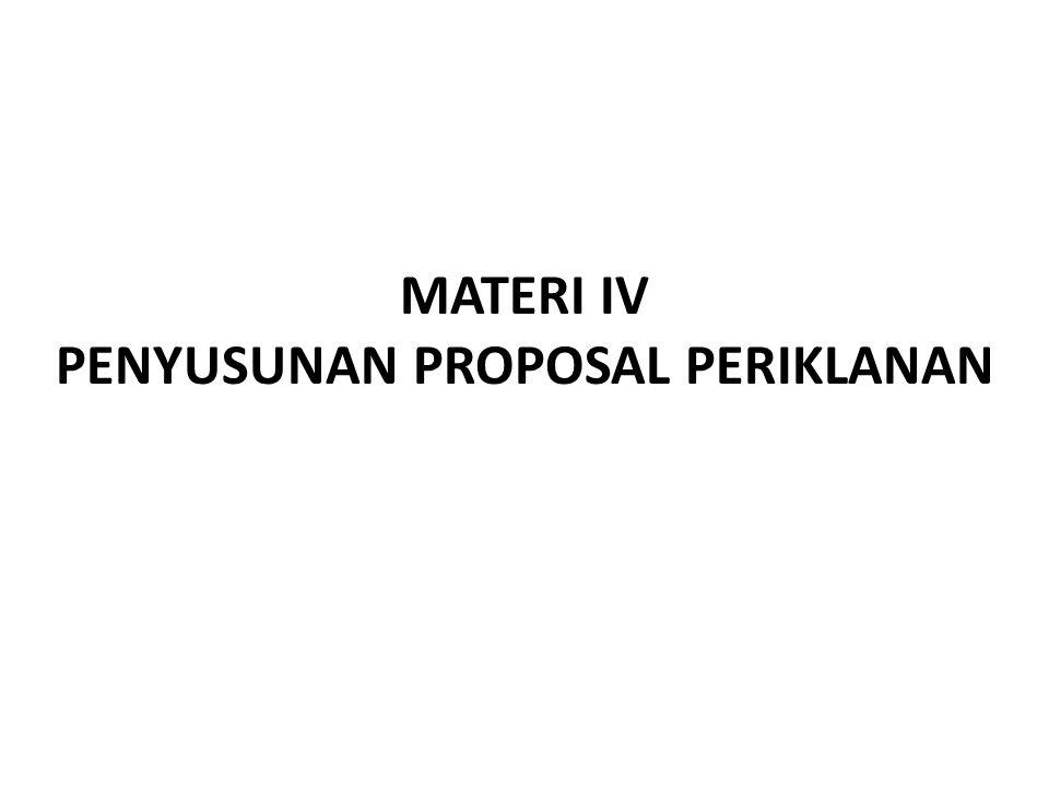 MATERI IV PENYUSUNAN PROPOSAL PERIKLANAN