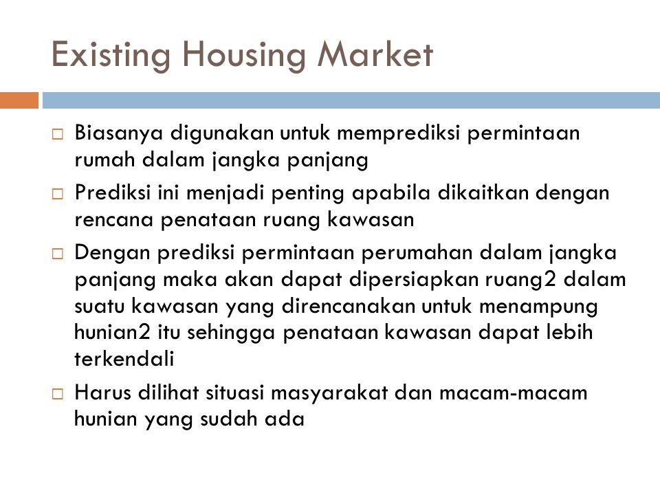 Existing Housing Market